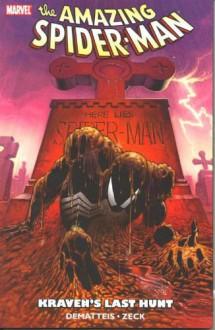 Spider-Man: Kraven's Last Hunt - Mike Zeck,J.M. DeMatteis