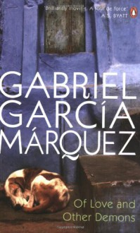 Of Love and Other Demons - Edith Grossman, Gabriel García Márquez