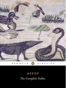 The Complete Fables (Penguin Classics) - Aesop, Robert K.G. Temple, Olivia Temple