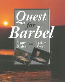 Quest for Barbel - Tony Miles, Trefor West