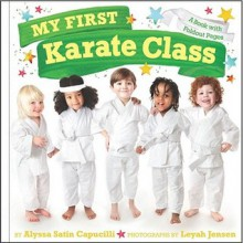 My First Karate Class: A Book with Foldout Pages - Alyssa Satin Capucilli, Leyah Jensen
