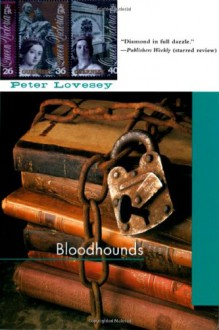 Bloodhounds: A Peter Diamond Investigation (Soho Crime) - Peter Lovesey