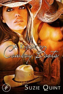 A Knight in Cowboy Boots - Suzie Quint