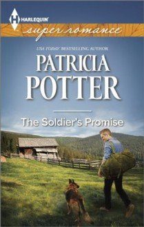 The Soldier's Promise (Harlequin Superromance) - Patricia Potter