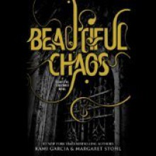 Beautiful Chaos [With Earbuds] - Kevin T. Collins, Kami Garcia, Margaret Stohl