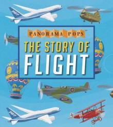 The Story of Flight: Panorama Pops - Candlewick Press, John Holcroft
