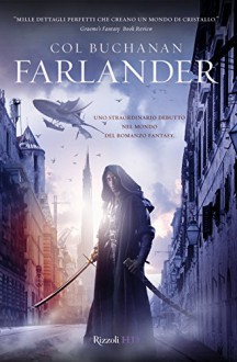 Farlander (RizzoliHD) (Italian Edition) - Col Buchanan, A. Zucchetti