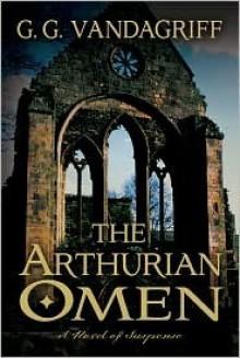 Arthurian Omen - G.G. Vandagriff