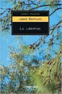 La Libertad - Jaime Barylko