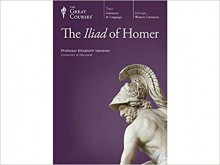 The Iliad of Homer (The Great Courses) - Elizabeth Vandiver