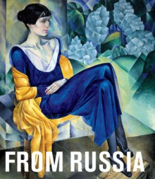From Russia: French and Russian Master Paintings 1870-1925 from Moscow and St. Petersburg - Albert Kostenovich