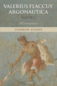 Valerius Flaccus' Argonautica, Book 1 - Gaius Valerius Flaccus