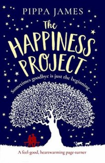The Happiness Project - Pippa James