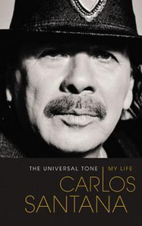 The Universal Tone: My Life (Audio) - Carlos Santana