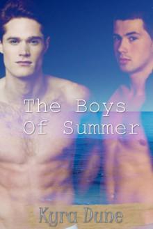 The Boys Of Summer - Kyra Dune
