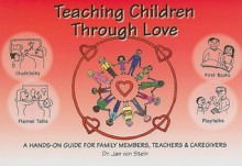 Teaching Children through Love - Jan Von Stein
