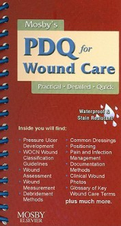 Mosby's PDQ for Wound Care - Joanna E. Cain
