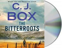 The Bitterroots - C.J. Box