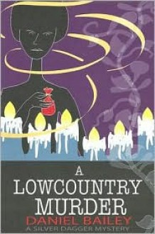A Lowcountry Murder - Danielle Bailey