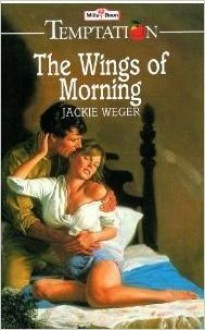 The Wings Of Morning - Jackie Weger