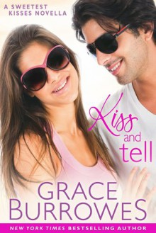 Kiss and Tell - Grace Burrowes