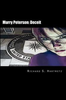 Murry Peterson: Deceit - Richard S. Hartmetz