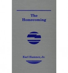 The Homecoming: A Novel About Spencer's Mountain - Earl Hamner