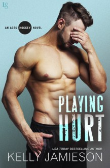 Playing Hurt - Kelly Jamieson