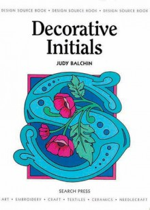 Decorative Initials - Judy Balchin