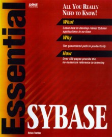 Essential Sybase - Brian Tretter