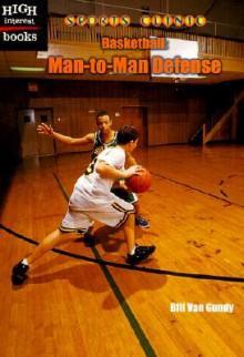 Basketball: Man To Man Defense - Bill Van Gundy