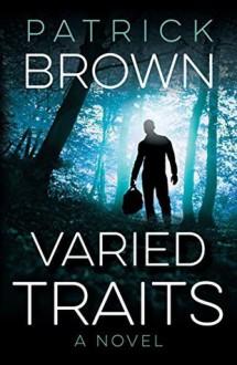 Varied Traits - Patrick Brown