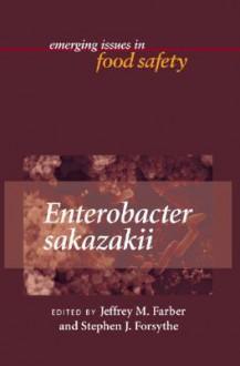 Enterobacter Sakazakii - Jeffrey M. Farber