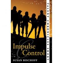 Impulse Control - Susan Bischoff