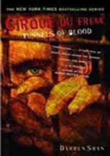 Cirque Du Freak #3: Tunnels of Blood - Darren Shan