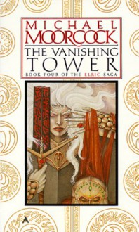 The Vanishing Tower - Michael Moorcock