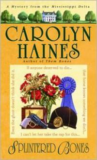 Splintered Bones (Sarah Booth Delaney Series #3) -