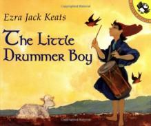 The Little Drummer Boy - Ezra Jack Keats
