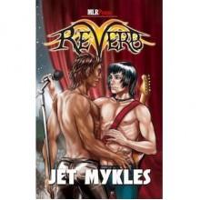 Reverb - Jet Mykles