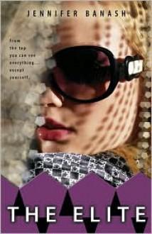 The Elite - Jennifer Banash