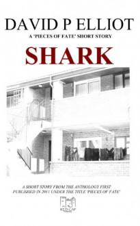 Shark (Der Geldhai) (German Edition) - David P. Elliot