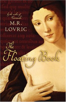 The Floating Book - M. R Lovric
