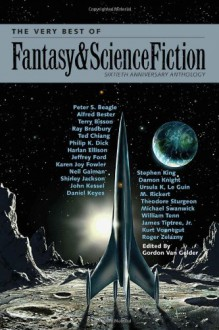 The Very Best of Fantasy & Science Fiction: Sixtieth Anniversary Anthology -