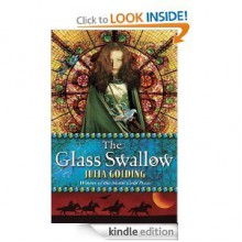 The Glass Swallow - Julia Golding