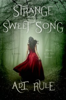 Strange Sweet Song - Adi Rule