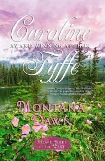 Montana Dawn: The McCutcheon Family Series - Caroline Fyffe