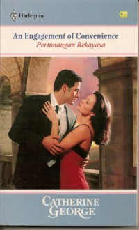 An Engagement of Convenience / Pertunangan Rekayasa - Catherine George