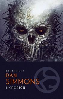 Hyperion - Dan Simmons, Wojciech Szczypuła