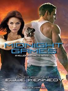 Midnight Games (Killer Instincts) - Elle Kennedy, Allyson Ryan