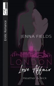 Heather & Nick - London Love Affair - Jenna Fields
